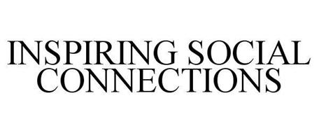 INSPIRING SOCIAL CONNECTIONS