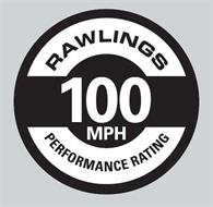 RAWLINGS PERFORMANCE RATING 100 MPH