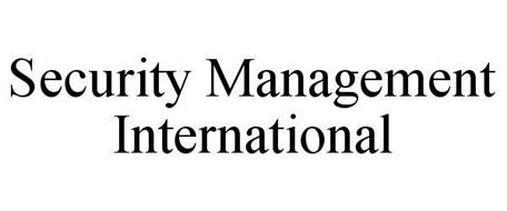 SECURITY MANAGEMENT INTERNATIONAL