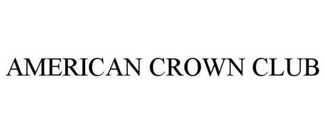 AMERICAN CROWN CLUB