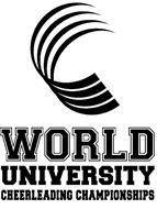WORLD UNIVERSITY CHEERLEADING CUP CHAMPIONSHIPS