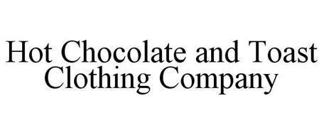 HOT CHOCOLATE AND TOAST CLOTHING COMPANY