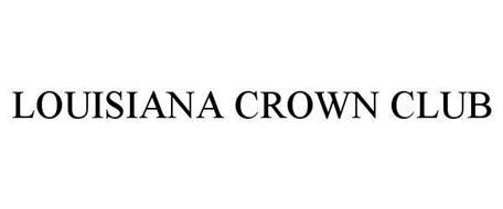 LOUISIANA CROWN CLUB
