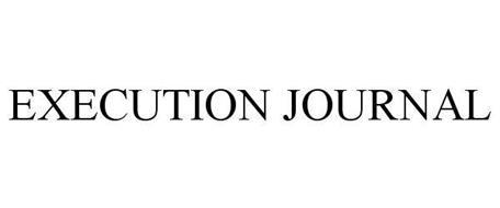 EXECUTION JOURNAL