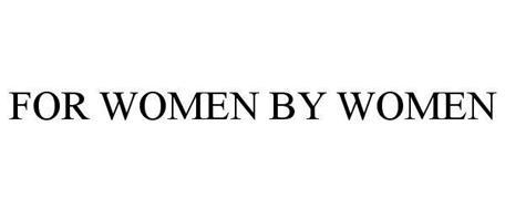 FOR WOMEN BY WOMEN