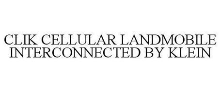 CLIK CELLULAR LANDMOBILE INTERCONNECTED BY KLEIN