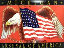 MICHIGAN ARSENAL OF AMERICA