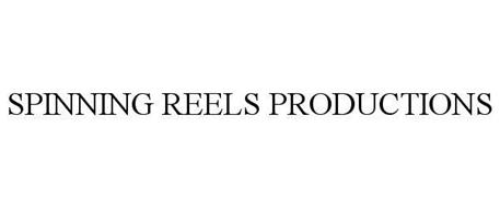 SPINNING REELS PRODUCTIONS