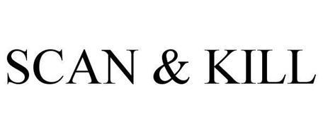 SCAN & KILL