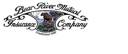 BEAR RIVER MUTUAL INSURANCE COMPANY ESTABLISHED 1909