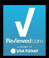 REVIEWED.COM A DIVISION OF USA TODAY
