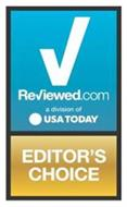 REVIEWED.COM A DIVISION OF USA TODAY EDITOR'S CHOICE