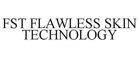 FST FLAWLESS SKIN TECHNOLOGY