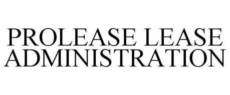 PROLEASE LEASE ADMINISTRATION