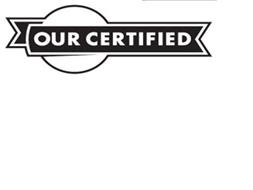 OUR CERTIFIED