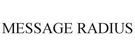 MESSAGE RADIUS