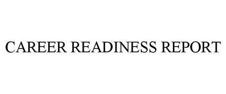 CAREER READINESS REPORT