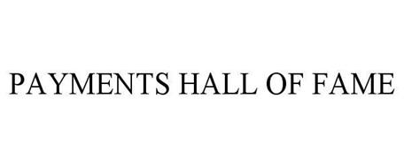 PAYMENTS HALL OF FAME