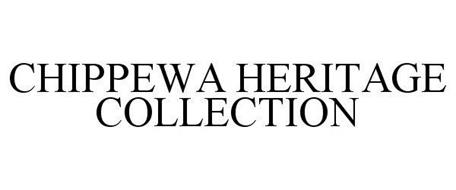 CHIPPEWA HERITAGE COLLECTION