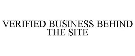 VERIFIED BUSINESS BEHIND THE SITE