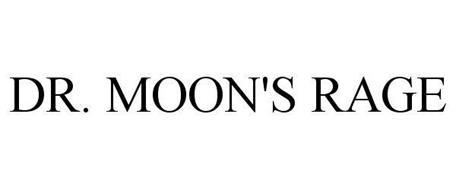 DR. MOON'S RAGE