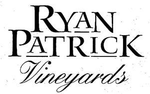 RYAN PATRICK VINEYARDS