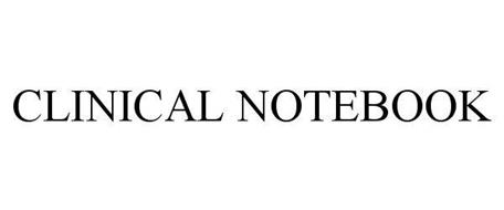 CLINICAL NOTEBOOK