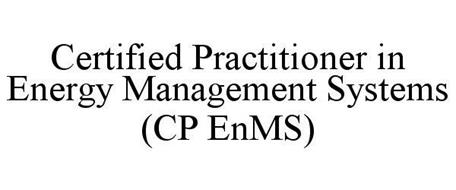 CERTIFIED PRACTITIONER IN ENERGY MANAGEMENT SYSTEMS (CP ENMS)