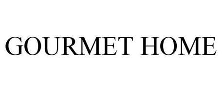 GOURMET HOME