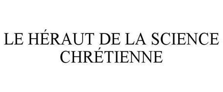 LE HÉRAUT DE LA SCIENCE CHRÉTIENNE