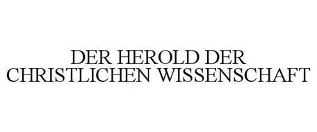 DER HEROLD DER CHRISTLICHEN WISSENSCHAFT