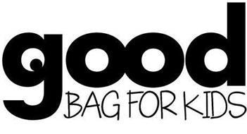 GOOD BAG FOR KIDS