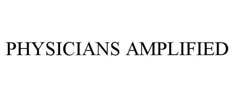 PHYSICIANS AMPLIFIED