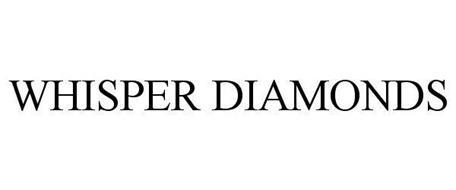 WHISPER DIAMONDS