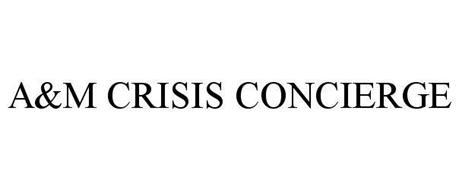 A&M CRISIS CONCIERGE