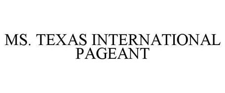 MS. TEXAS INTERNATIONAL PAGEANT