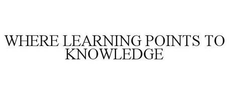 WHERE LEARNING POINTS TO KNOWLEDGE