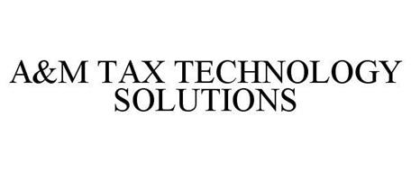 A&M TAX TECHNOLOGY SOLUTIONS