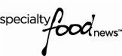 SPECIALTY FOOD NEWS