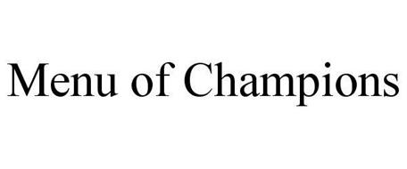 MENU OF CHAMPIONS