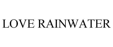 LOVE RAINWATER