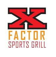 X FACTOR SPORTS GRILL