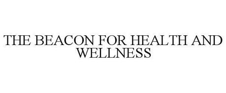 THE BEACON FOR HEALTH AND WELLNESS