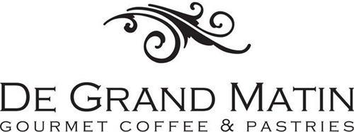 DE GRAND MATIN GOURMET COFFEE & PASTRIES