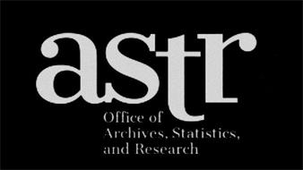 ASTR OFFICE OF ARCHIVES, STATISTICS, AND RESEARCH