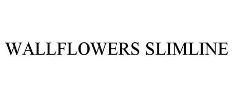 WALLFLOWERS SLIMLINE