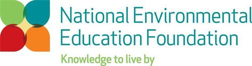 NATIONAL ENVIRONMENTAL EDUCATION FOUNDATION KNOWLEDGE TO LIVE BY