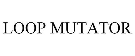 LOOP MUTATOR