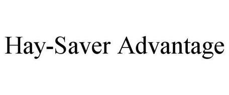 HAY-SAVER ADVANTAGE