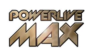 POWERLIVE MAX